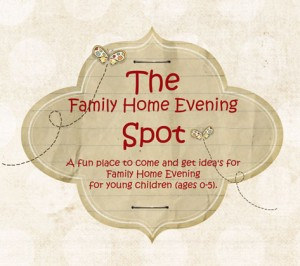 the family home evening spot - an online family home evening resource