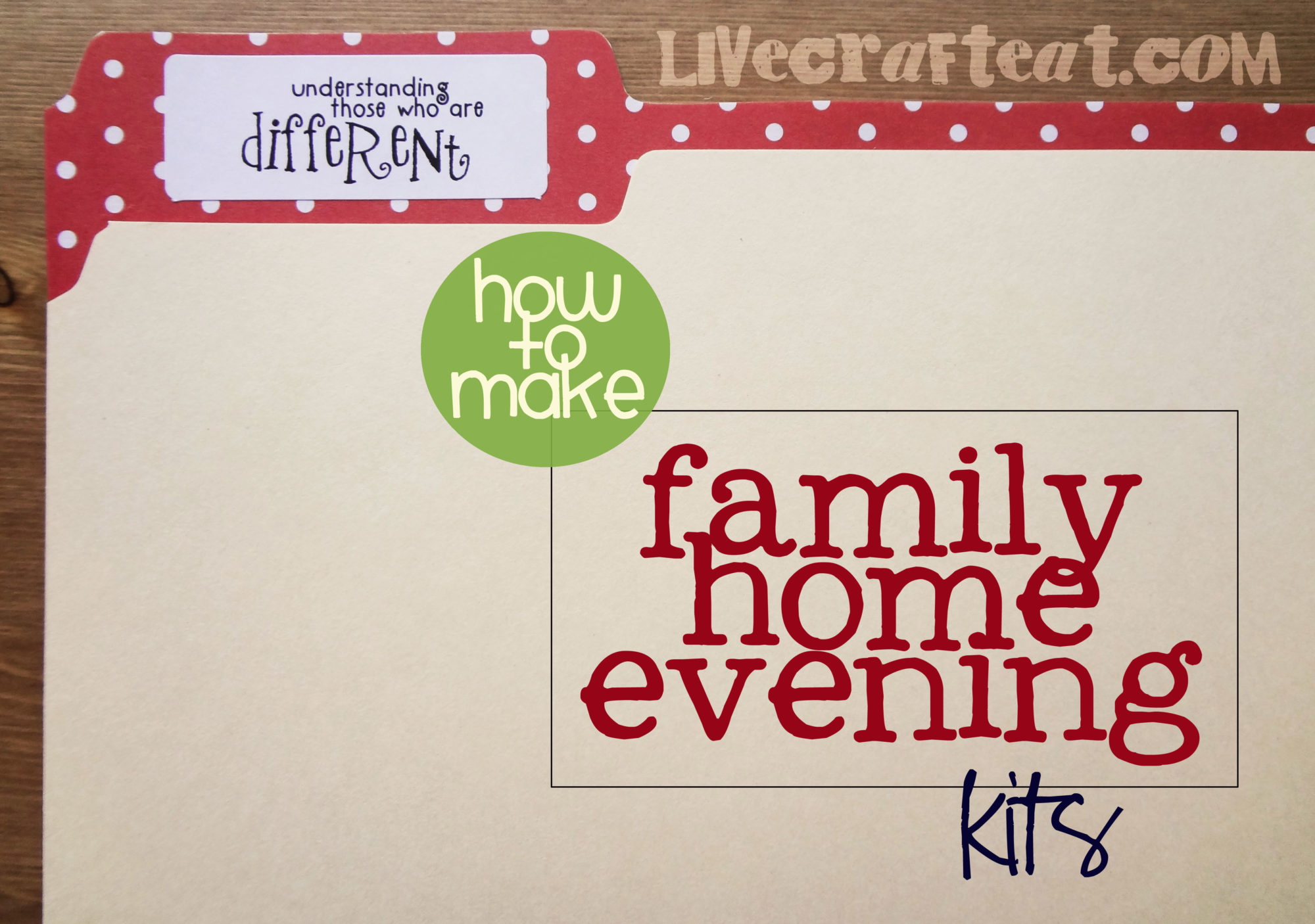 How To Make A Family Home Evening Kit | Live Craft Eat