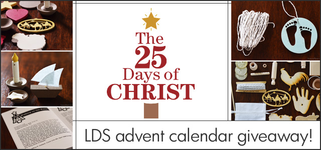 lds-centered advent calendar :: 25 days of christ