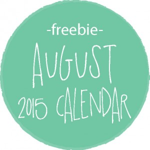 freebie :: august 2015 monthly calendar printable