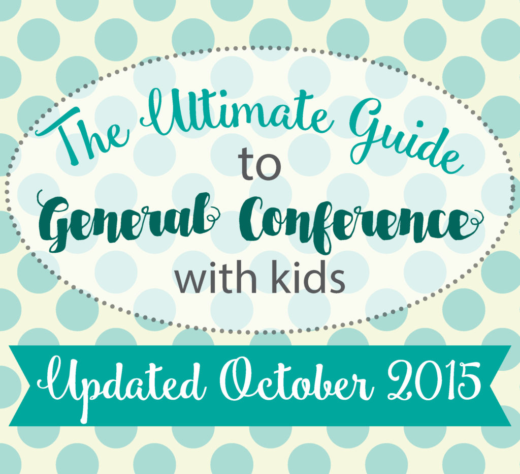 lds general conference activities & resources for kids :: updated october 2015