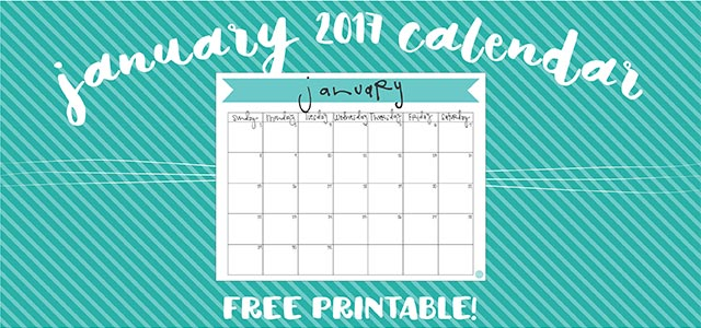 free printable! you can download this january 2017 banner calendar to help keep yourself organized this month!