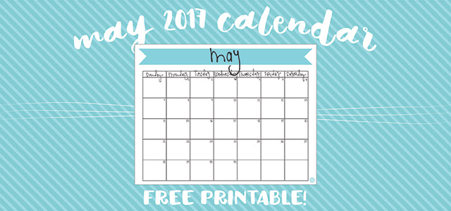free printable may 2017 monthly calendar!!